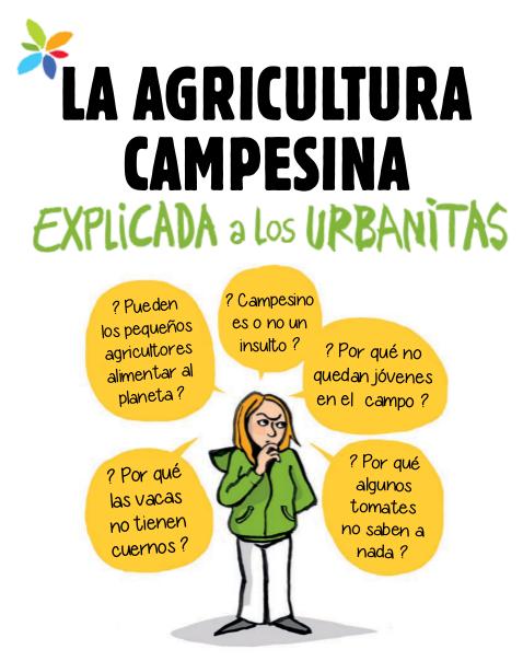 La agricultura campesina, explicada a urbanitas