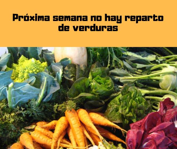 Verduras de Pedro: Próxima semana no hay reparto